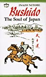 Bushido: The Soul of Japan : An Exposition of Japanese Thought
