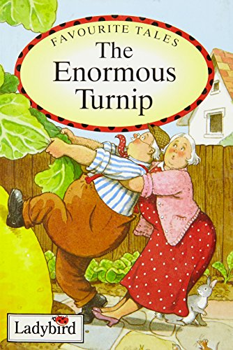 Favourite Tales: The Enormous Turnip (Old Favourite Tales)