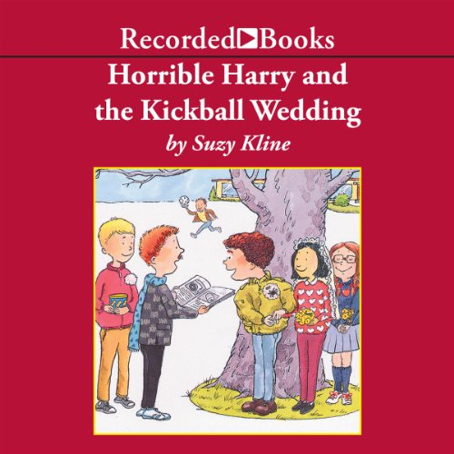 Horrible Harry and the Kickball Wedding audiobook cover art