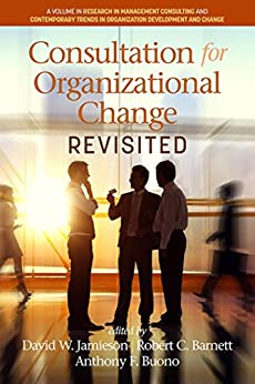 Consultation for Organizational Change Revisited (Research in Management Consulting) by [Information Age Publishing, David W. Jamieson, Robert C. Barnett, Anthony F. Buono]