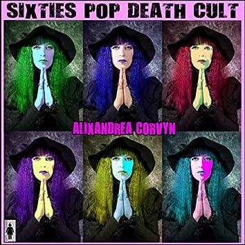 Sixties Pop Death Cult