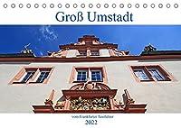 Gross Umstadt vom Frankfurter Taxifahrer (Tischkalender 2022 DIN A5 quer): Gross Umstadt , eine Kleine Stadt, suedoestlich von Frankfurt gelegen mit einem schoenen Marktplatz umgeben von Fachwerkhaeusern, die typisch fuer Hessen sind (Monatskalender, 14 Seiten )