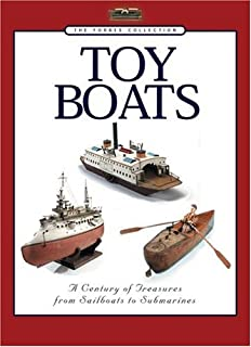 The Forbes Collection: Toy Boats - A Century of Treasures from Sailboats to Submarines