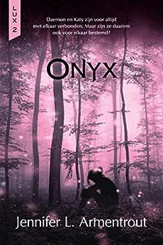 Onyx (Lux Book 2) van [Jennifer L. Armentrout, Erica Van Rijsewijk]