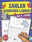 Zahlen Schreiben lernen ab 4 Jahre: Ein großer Kindergartenblock, Vorschulblock und Malbuch zum Zahlen schreiben üben. Perfekt geeignet für Kinder ab ... - Schreiben lernen leicht gemacht, Band 2)