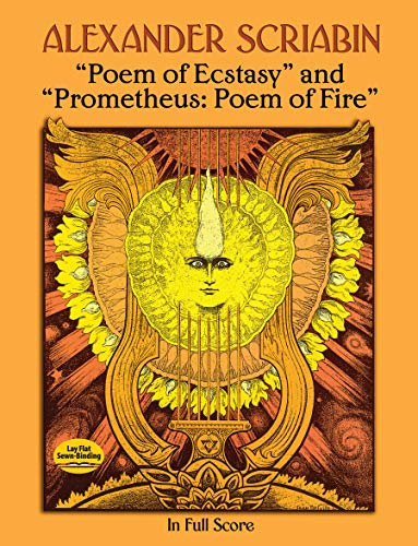 """Poem of Ecstasy"" and ""Prometheus: Poem of Fire"" in Full Score"