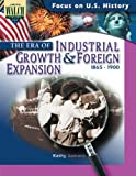 The Era of Industrial Growth and Foreign Expansion