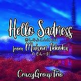 "Hello Sadness (From ""Maison Ikkoku"")の画像"