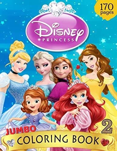 Jumbo Disney Princesses Coloring Book: Great Princesses Coloring Book For  Kids Ages 4-8 (170 Illustrations)