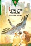 Le Faucon déniché - Hachette Jeunesse - 09/03/1998