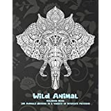 Wild Animal - Coloring Book - 100 Animals designs in a variety of intricate patterns
