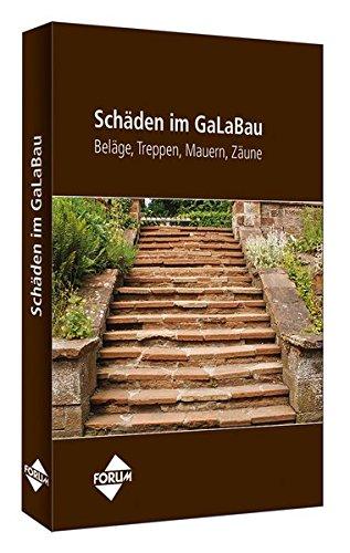 Schäden im GaLaBau - Beläge, Treppen, Mauern, Zäune