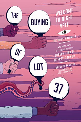 The Buying of Lot 37: Welcome to Night Vale Episodes, Vol. 3