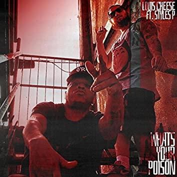 What's Your Poison (feat. Styles P)
