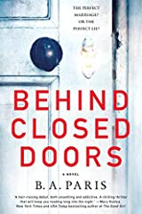 Behind Closed Doors: A Novel Paperback – July 3, 2017