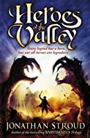 Heroes of the Valley by Jonathan Stroud(2010-01-01)