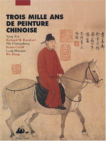 Trois mille ans de peinture chinoise
