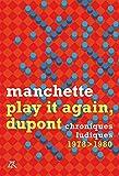 Play it again, Dupont - Chroniques ludiques 1978-1980