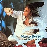 Songtexte von Marco Borsato - De bestemming