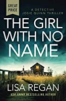 The Girl With No Name (Detective Josie Quinn, 2)