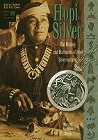 Hopi Silver: A Brief History of Hopi Silversmithing