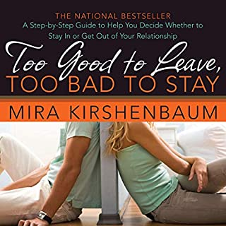Too Good to Leave, Too Bad to Stay audiobook cover art