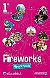 Anglais 1re Fireworks : Workbook