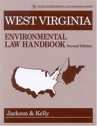 West Virginia Environmental Law Handbook (State Environmental Law Handbooks)