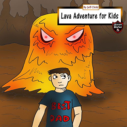 Lava Adventure for Kids: Magma Monsters in the Underworld audiobook cover art