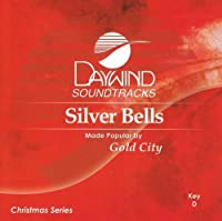Silver Bells [Accompaniment/Performance Track] by Made Popular By: Gold City