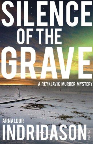 Silence of the Grave: A Reykjavik Murder Mystery (Reykjavik Murder Mysteries 2)