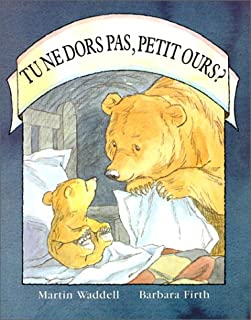 Tu Ne Dors Pas, Petit Ours? (English and French Edition)