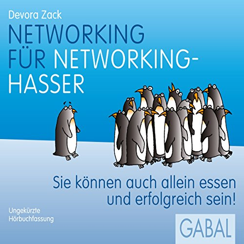Networking für Networking-Hasser audiobook cover art