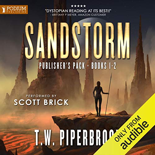 Sandstorm: Publisher's Pack Audiobook By T.W. Piperbrook cover art