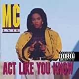 Songtexte von MC Lyte - Act Like You Know