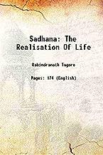 Sadhana The realisation of life