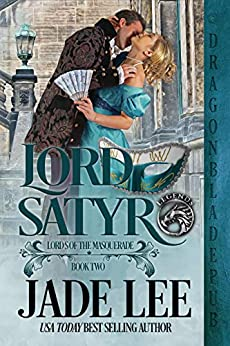 Lord Satyr (Lords of the Masquerade Book 2) by [Jade Lee]
