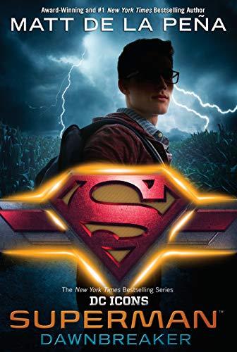 Superman: Dawnbreaker (DC Icons)
