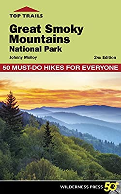 Top Trails: Great Smoky Mountains National Park: 50 Must-Do Hikes for Everyone from Wilderness Press