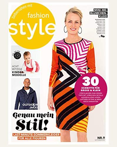 Fashion Style Nähmagazin: Ausgabe 09/2020, Schnittmuster ideal geeignet für Anfänger und Näherfahrene