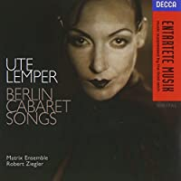 Ute Lemper - Berlin Cabaret Songs (1997-05-13)