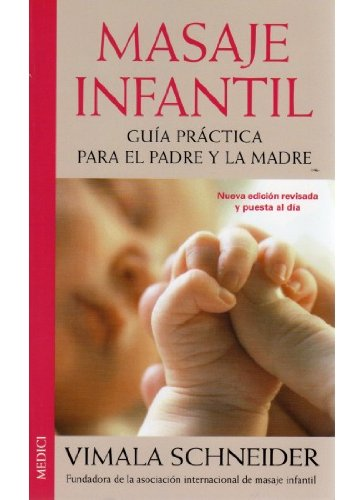 MASAJE INFANTIL, N/ED. (MADRE Y BEBÉ) - 9788489778504