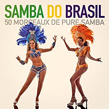 Samba do Brasil (50 morceaux de pure samba)