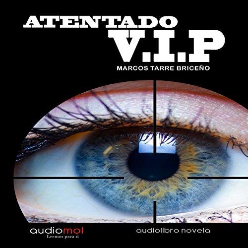 Atentado VIP [VIP Attack]  By  cover art
