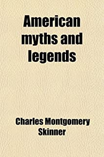 American Myths and Legends (Volume 1)