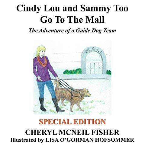 Cindy Lou and Sammy Too Go to the Mall Audiobook By Cheryl McNeil Fisher cover art