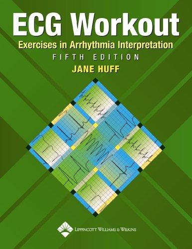 Ecg Workout Exercises In Arrhythmia Interpretation, 5/E