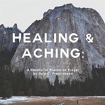 Healing & Aching