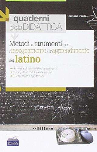 Metodi e strumenti per l'insegnamento e l'apprendimento del latino