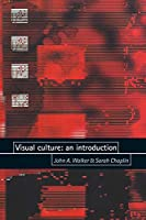 Visual Culture: An Introduction